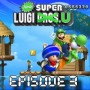 Walkthrough New Super Luigi. U | Episode 3